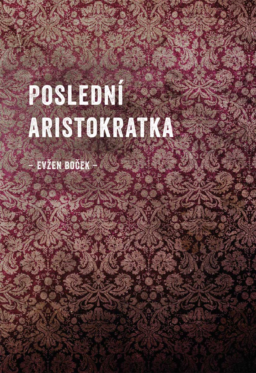 media/covers/7/4/cc/Posledni-aristokratka.jpg