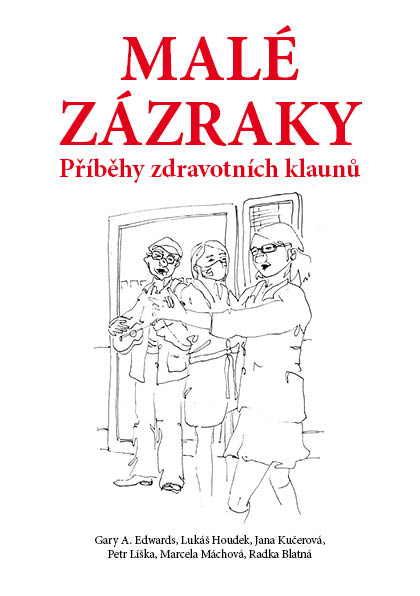 media/covers/9/b/1e/Male-zazraky-Pribehy-zdravotnich-klaunu.jpg